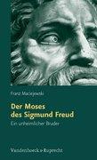 Der Moses des Sigmund Freud