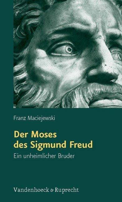 Der Moses des Sigmund Freud als Buch von Franz ...