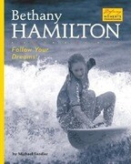 Bethany Hamilton: Follow Your Dreams!