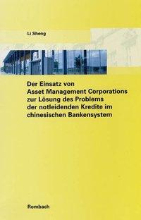 Der Einsatz von Asset Management Corporations z...