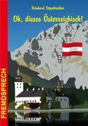 Oh, dieses Österreichisch!