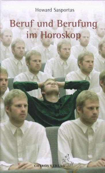 Beruf und Berufung im Horoskop als Buch von How...