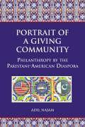 Portrait of a Giving Community: Philanthropy by the Pakistani-American Diaspora