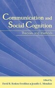 Communication and Social Cognition: Theories and Methods