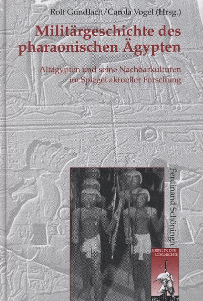Militärgeschichte des pharaonischen Ägypten als...