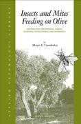 Insects and Mites Feeding on Olive: Distribution, Importance, Habits, Seasonal Development, and Dormancy
