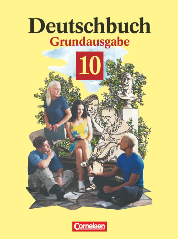 Deutschbuch 10. Grundausgabe. Schülerbuch. Neue Rechtschreibung als Buch