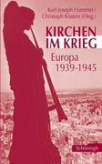 Kirchen im Krieg 1939-1945