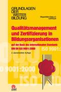 Qualitätsmanagement und Zertifizierung in Bildungsorganisationen