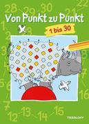 Von Punkt zu Punkt 1-30