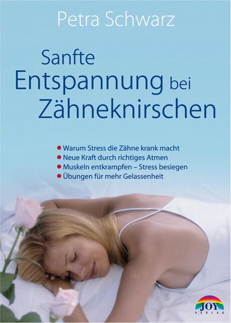 Sanfte Entspannung bei Zähneknirschen als Buch ...