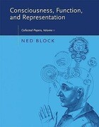 Consciousness, Function, and Representation: Collected Papers