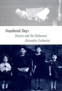Numbered Days: Diaries and the Holocaust