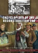 Encyclopedia of the Reconstruction Era [2 Volumes]: Greenwood Milestones in African American History