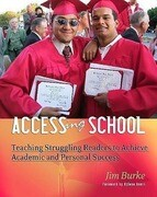 Accessing School: Teaching Struggling Readers to Achieve Academic and Personal Success