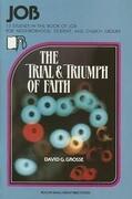 Job: The Trial and Triumph of Faith