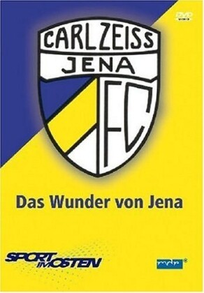 FC Carl Zeiss Jena - Das Wunder von Jena. DVD-Video