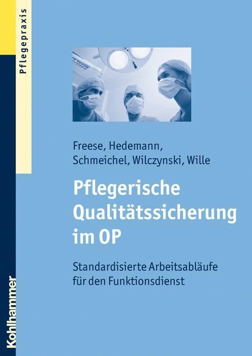 Pflegerische Qualitätssicherung im OP als Buch ...