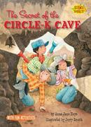 The Secret of the Circle-K Cave: Caves