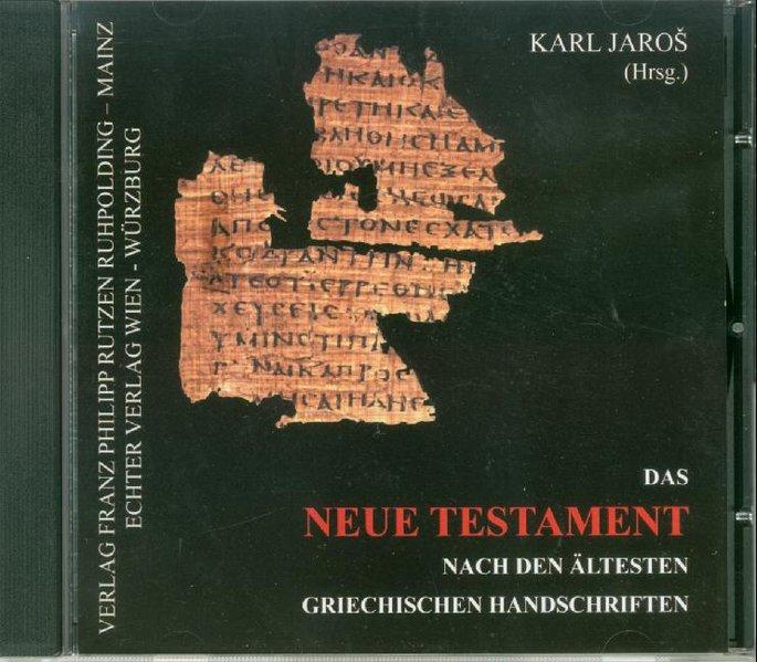 Das Neue Testament nach den ältesten griechisch...