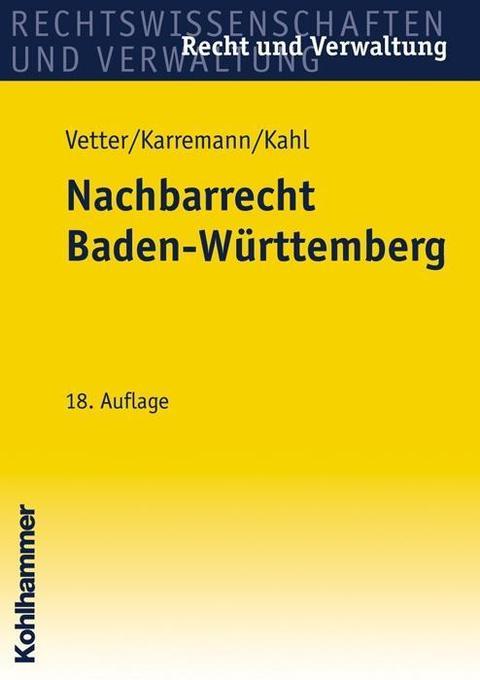 Nachbarrecht Baden-Württemberg als Buch von Erw...