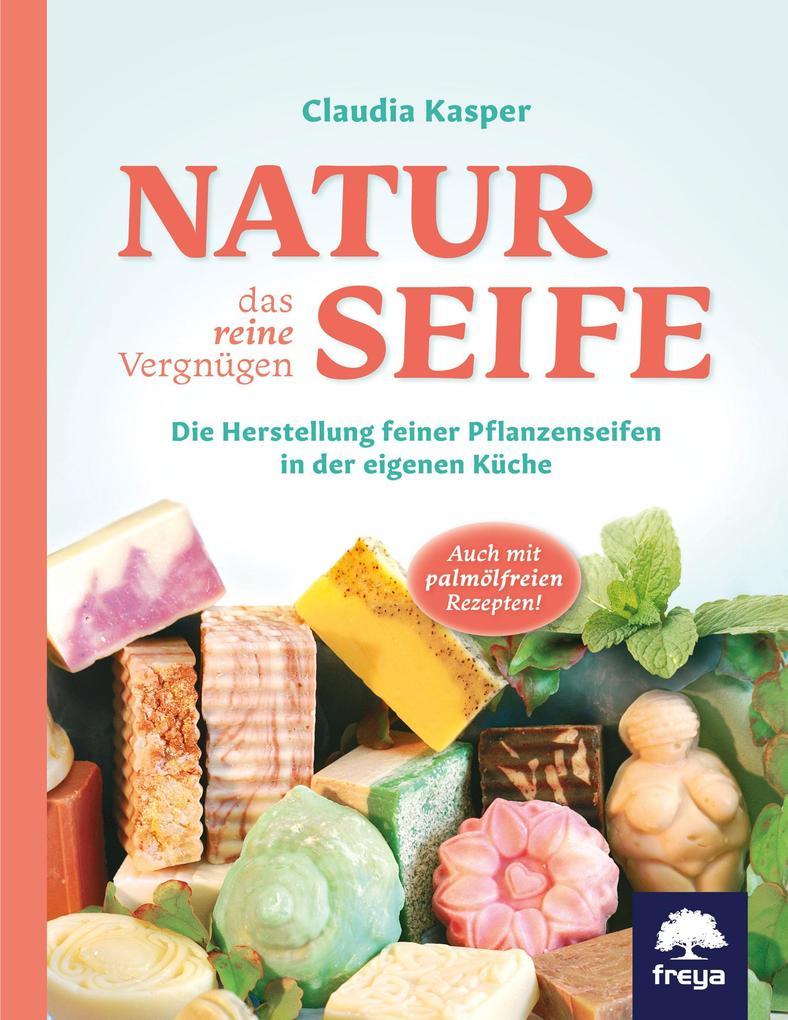 Naturseife, das reine Vergnügen als Buch