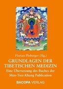 Grundlagen der Tibetischen Medizin