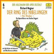 Der Ring des Nibelungen. Der Holzwurm der Oper erzählt. 4 CDs