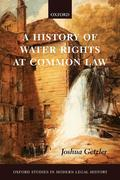 A History of Water Rights at Common Law