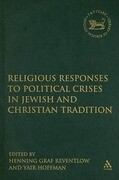 Religious Responses to Political Crises in Jewish and Christian Tradition