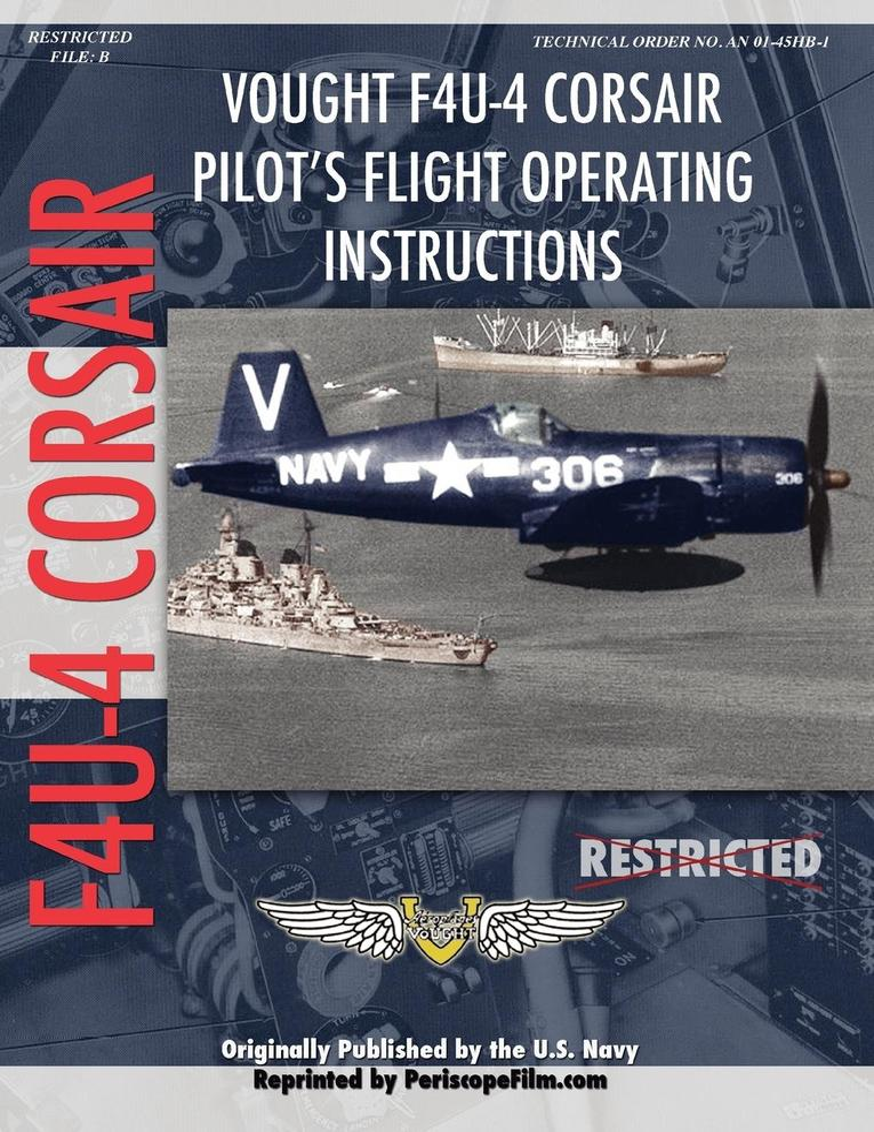 Vought F4U-4 Corsair Fighter Pilot´s Flight Man...