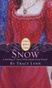 """Snow: A Retelling of """"Snow White and the Seven Dwarfs"""""""