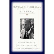 Howard Thurman: Essential Writings