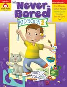 The Never-Bored Kid Book 2 Ages 5-6