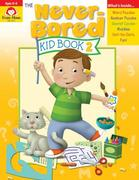 The Never-Bored Kid Book 2 Ages 8-9