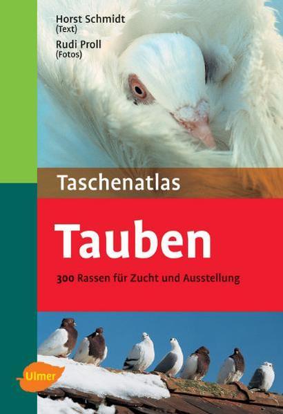 Taschenatlas Tauben als Buch von Horst Schmidt