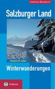 Salzburger Land. Winterwanderungen