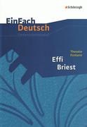 EinFach Deutsch Unterrichtsmodelle: Effi Briest