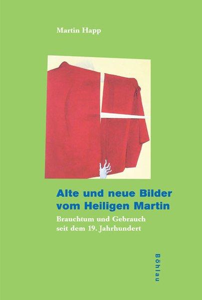 Alte und neue Bilder vom Heiligen Martin als Buch