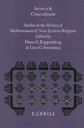 Secrecy and Concealment: Studies in the History of Mediterranean and Near Eastern Religions