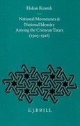 National Movements and National Identity Among the Crimean Tatars (1905-1916)