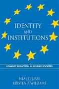 Identity and Institutions: Conflict Reduction in Divided Societies