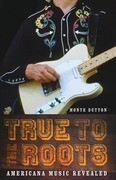 True to the Roots: Americana Music Revealed
