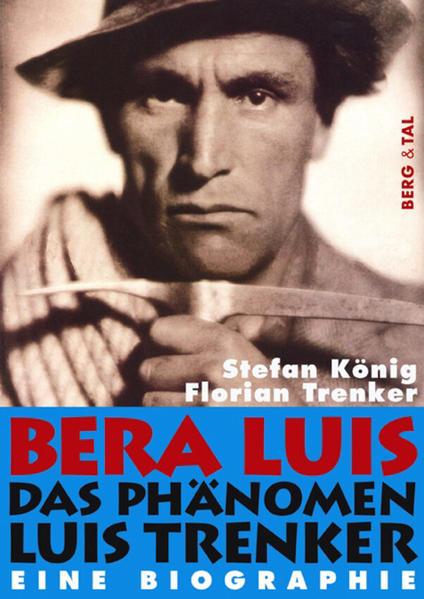 Bera Luis - Das Phänomen Luis Trenker als Buch ...