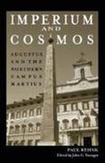 Imperium and Cosmos: Augustus and the Northern Campus Martius