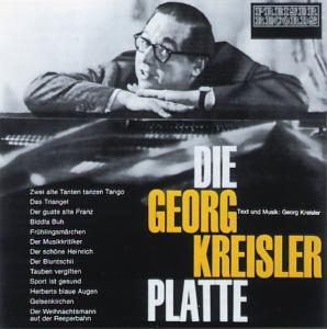DIE GEORG KREISLER PLATTE als CD