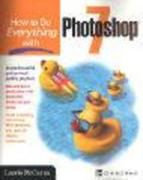 How to Do Everything with Photoshop (R) 7