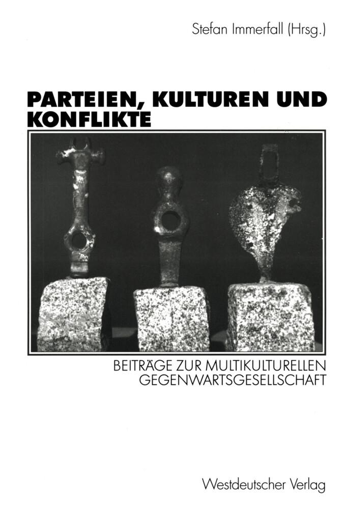 Parteien, Kulturen und Konflikte als Buch von