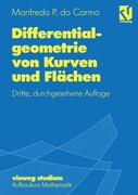 Differentialgeometrie von Kurven und Flächen