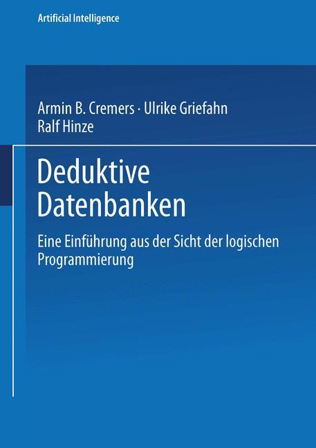 Deduktive Datenbanken als Buch von Armin B. Cre...
